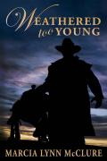 Weathered Too Young (Evans Brothers #1)