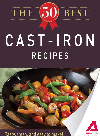 The 50 Best Cast-Iron Recipes. Tasty, Fresh, and Easy to Make!