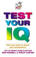 Test Your IQ: 400 New Tests to Boost Your Brainpower!