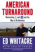 American turnaround: reinventing AT & T and GM and the way we do business in the USA