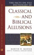 Facts on File Dictionary of Classical and Biblical Allusions (Writers Reference)
