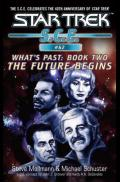 What's Past The Future Begins (Book 2)