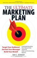 The Ultimate Marketing Plan: Target Your Audience! Get Out Your Message! Build Your Brand! 4th Edition