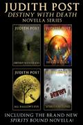 The Death & Loralei Collection (Destiny with Death; Death & Felice; All Hallow's Eve; Spirits Bound)
