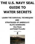 The U.S. Navy SEAL guide to water secrets