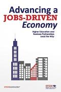 Advancing a Jobs-Driven Economy: Higher Education and Business Partnerships Lead the Way