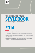 The Associated Press Stylebook 2014 and Briefing on Media Law