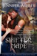 Shifters Unbound 0,5 - Shifter Made