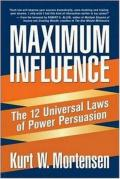 Maximum Influence: The 12 Universal Laws of Power