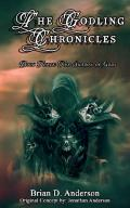 The Godling Chronicles (Shadow of the Gods, Book #3)
