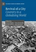 Revival of a City: Coventry in a Globalising World