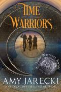 Time Warriors: Gripping Time Travel