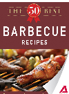 The 50 Best Barbecue Recipes. Tasty, Fresh, and Easy to Make!