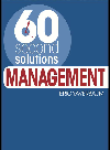 60 Second Solutions. Management