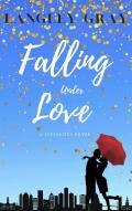 Falling Under Love: Winnie Whitman - A Philanthropic Billionaire Finds Love Through a Missed Connection (The Socialites Book 1)