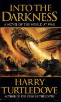 Turtledove, Harry - Darkness - 01 - Into the Darkness