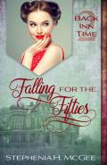 Falling For The Fifties: A Time Travel Historical Romance (Back Inn Time #2)