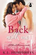 Back With Me: A With Me in Seattle Universe Novel (Lady Boss Press Presents: With Me in Seattle Universe)
