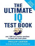 The Ultimate IQ Test Book: 1,000 Practice Test Questions to Boost Your Brain Power