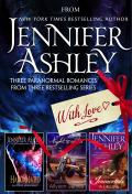 From Jennifer Ashley, With Love: Three Paranormal Romances from Bestselling Series (Hard Mated; Nightwalker; The Calling)