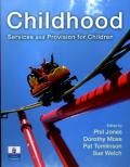 Childhood: Services and Provisions for Children