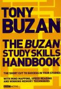 Buzan Study Skills Handbook: The Shortcut to Success in Your Studies with Mind Mapping, Speed Reading and Winning Memory Techniques (Mind Set)