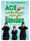 Ace Your Science Project About the Senses