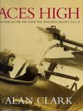 Aces High: War In The Air Over The Western Front, 1914-18 (Cassell Military Classics)