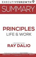 Summary: Principles - Life and Work by Ray Dalio