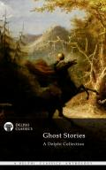 The Delphi Collection of Ghost Stories