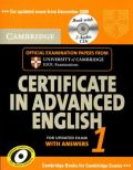 Cambridge Certificate in Advanced English 1 for updated exam Self-study Pack: Official Examination papers from University of Cambridge ESOL Examinations
