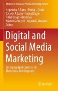 Digital And Social Media Marketing: Emerging Applications And Theoretical Development