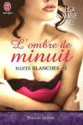 Erotique/Rice,Lisa Marie/Nuits blanches/Nuits blanches - 03 - L'ombre de minuit - Rice,Lisa Marie