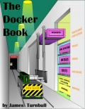 The Docker Book  Containerization is the new virtualizationReviews