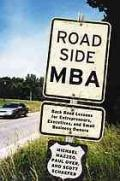 Roadside MBA: back road lessons for entrepreneurs, executives, and small business owners