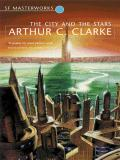 The City and the Stars (Gollancz SF Masterworks)
