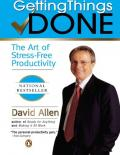 David Allen Getting Things Done The Art of Stress-Free Productivity Penguin 358 pages