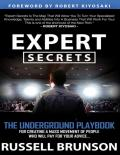 Expert Secrets: The Underground Playbook for Finding Your Message, Building a Tribe, and Changing the World - PDFDrive.com
