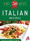 The 50 Best Italian Recipes. Tasty, Fresh, and Easy to Make!