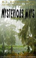 Mysterious Ways (Love Grows In Mysterious Ways On The Bayou 02)