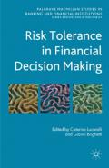 Risk Tolerance in Financial Decision Making (Palgrave Macmillan Studies in Banking and Financial Institutions)