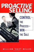 Proactive selling: control the process, win the sale