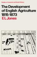 The Development of English Agriculture, 1815–1873