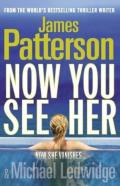 Patterson, James - Now You See Her