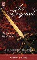 Les chevaliers des Highlands – Tome 8 - Le Brigand (J'ai lu Aventures & Passions) (French Edition)