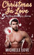 Christmas In Love: 5 Holiday Romance Series
