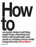 How to use graphic design to sell things, explain things, make things look better, make people laugh, make people cry, and \(every once in a while\) change the world - PDFDrive.com