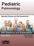 Pediatric Pulmonology: Specialty Review and Self-Assessment (StatPearls Review Series Book 182)
