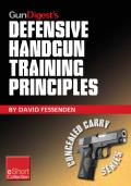 Gun digest's defensive handgun training principles collection eshort follow jeff cooper as he showcases top defensive handgun training tips & techniques. learn the principles, mindset, drills & skills needed to succeed