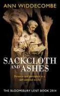 Sackcloth and ashes : the Bloomsbury Lent book 2014